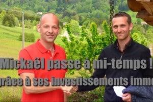 Mickaël Riversade investisseur heureux