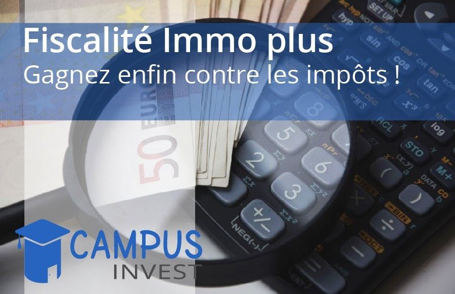 formation_fiscalité immo plus_investir immobilier
