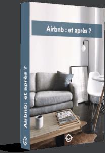 « Guide de la location saisonnière… Airbnb et après ? »
